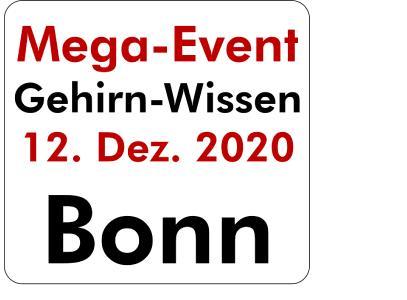 Mega Event Gehirn-Wissen am 12.12.2020 in Bonn