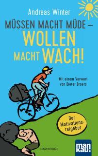 Cover Taschenbuch Müssen macht müde