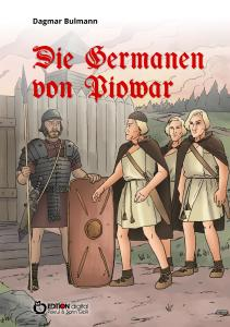 Die Germanen aus Piowar