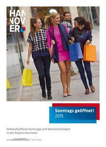 """Gibt auf 32 Seiten einen Überblick über mehr als 250 Events und verkaufsoffene Sonntage in der Region Hannover: Die neu aufgelegte Broschüre der HMTG, """"Sonntags geöffnet"""""""