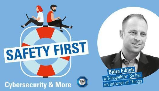 """TÜV SÜD-Podcast """"Safety First"""": Sicher im Internet of Things mit dem IoT-Inspektor"""