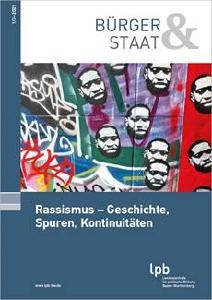 Rassismus – Geschichte, Spuren, Kontinuitäten