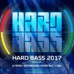 HARD BASS 2017 - Mixed by Da Tweekaz, Bass Modulatoren, Phuture Noize,  E-Force