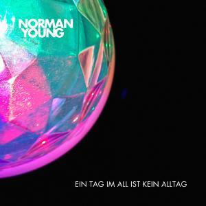 Norman Young - Ein Tag im All ist kein Alltag