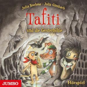 "Cover ""Tafiti und die Geisterhöhle"""