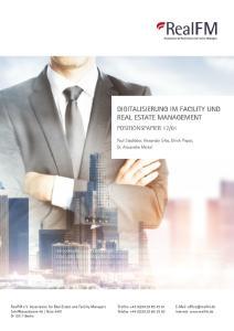 """Das Positionspapier """"Digitalisierung im Facility und Real Estate Management"""" kann kostenfrei als pdf-Datei von der RealFM-Webseite (unter """"Publikationen"""") geladen oder direkt bei der Geschäftsstelle als Printversion angefordert werden"""