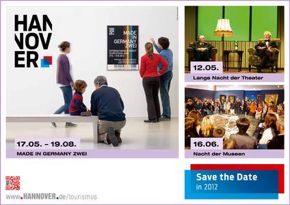 Save the Date in 2012: In Hannover gibt es viel zu erleben!