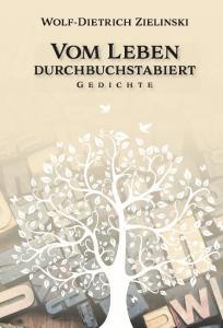 ISBN: 978-3-96229-222-5 Autor: Wolf-Dietrich Zielinski