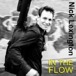 "Nick Lexington veröffentlicht neue Single ""In The Flow"""