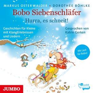 """Hörbuch """"Bobo Siebenschläfer. Hurra, es schneit!"""""""