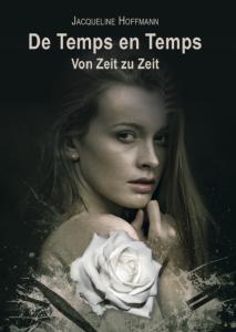 De Temps en Temps - Von Zeit zu Zeit - Autorin Jacqueline Hoffmann