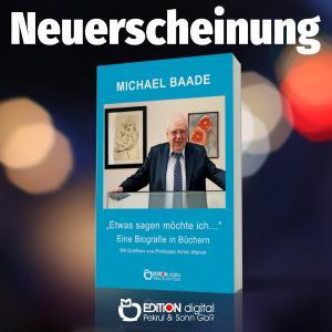Etwas sagen möchte ich von Michael Baade