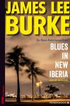 "NEU: Dave Robicheaux, Band 22 ""Blues in New Iberia"" (James Lee Burke)"