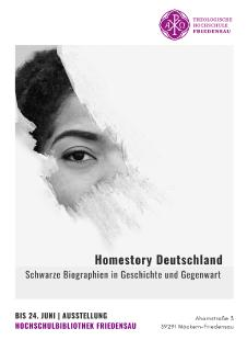 "Exhibition in the University Library: ""Homestory Deutschland: Black Biographies in Historical and in Present Times"""