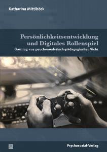 Cover »Persönlichkeitsentwicklung und Digitales Rollenspiel«