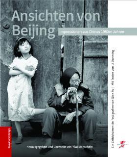 Gefunden in: Ansichten von Beijing. Ylva Monschein (Hrsg & ÜS)
