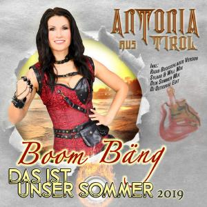 Cover: Antonia aus Tirol - Boom Bäng das ist unser Sommer 2019