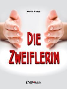 Die Zweiflerin von Karin Hinse