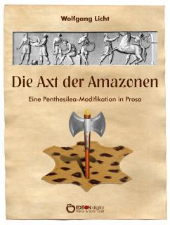 Die Axt der Amazonen