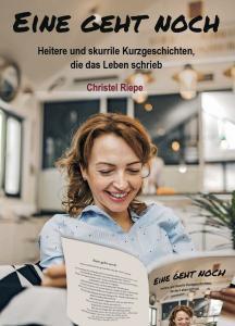 ISBN: 978-3-96229-280-5 Autor: Christel Riepe Seitenanzahl: 176 Umschlag: Softcover