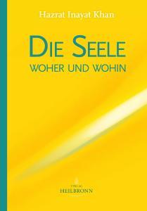Buchcover: Die Seele - woher und wohin