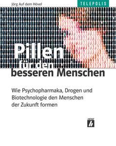 """Das Titelbild des Buches """"Gehirndoping für den Menschen der Zukunft"""""""