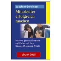 Buch von Joachim Gehringer, Mitarbeiter erfolgreich machen
