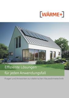 Elektrische Hauswärmetechnik - immer die richtige Antwort / ©Wärme+