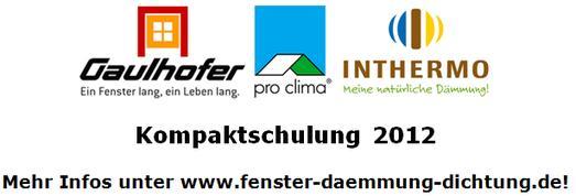 Die beliebte >Kompaktschulung Fenster-Dämmung-Dichtung – Die sichere Gesamtlösung< wird 2012 erneut angeboten: Die drei Zulieferfirmen Gaulhofer (www.gaulhofer.de), INTHERMO (www.inthermo.de) und Moll (www.proclima.de) bieten in sechs Städten im Februar und März  wieder eintägige Fortbildungen für professionelle Bauhandwerker an. (Quelle: INTHERMO, Ober-Ramstadt; www.inthermo.de)