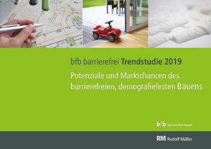 Neue bfb barrierefrei Trendstudie 2019: Potenziale und Chancen des barrierefreien, demografiefesten Bauens