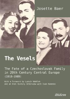 Buchempfehlung: The Vesels: The Fate of a Czechoslovak Family in 20th Century Central Europe (1918–1989)