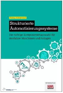 Das Fachbuch ist ein Leitfaden zur Planung und Konfiguration von Automatisierungssystemen (Foto: Vogel Communications Group)