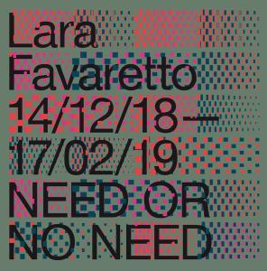 Ausstellungseröffnung / Opening: Lara Favaretto - NEED OR NO NEED