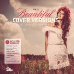 """Beautiful Cover Versions Vol. 3 - Great Songs In New Dresses"""