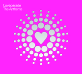 Loveparade The Anthems - Das Album deines Lebens!