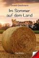 """""""Im Sommer auf dem Land"""": Gerald Gleichmann schreibt Lyrik, melancholisch, witzig oder liebevoll - Geschenk-Empfehlung zum Valentinstag"""