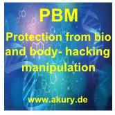 Schutz vor Bio- Body-Hacking Manipulation