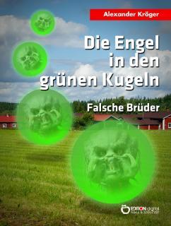 Die Engel in den grünen Kugeln