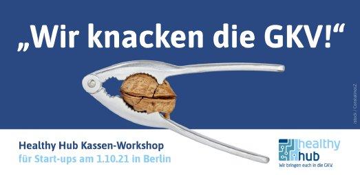 Die gesetzliche Krankenversicherung ist für Start-ups eine harte Nuss. Der Executive Day beim Healthy Hub, am 1. Oktober in Berlin, hilft beim Knacken!