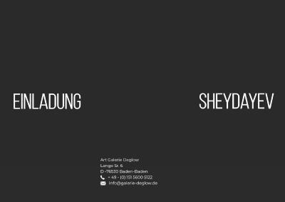 Sheydayev Vernissage