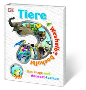 (c)DK Verlag Tiere Weshalb? Deshalb!