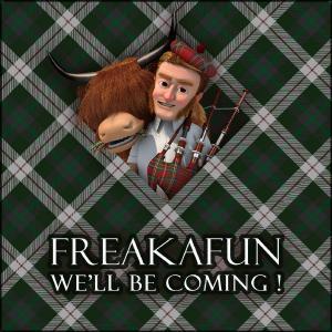 FREAKAFUN - We'll Be Coming