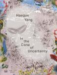 Haegue Yang: In the Cone of Uncertainty - Das komplexe Selbst
