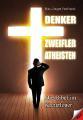 """Buchtipp: Kritisches Nachdenken über Religionen in """"Denker Zweifler Atheisten"""""""