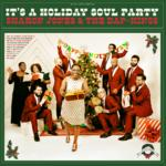 Sharon Jones & The Dap-Kings- It's A Holiday Soul Party