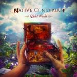 NATIVE CONSTRUCT releases instrumental version of 'Quiet World' with bonus track!