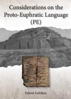 Neue Buchvorstellung: Considerations on the Proto-Euphratic Language (PE)