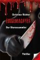 """Halloween-Lektüre: In Christine Richters Psycho-Thriller """"Eingemachtes - Der Uterussammler"""" treibt ein psychopathischer Frauenmörder sein Unwesen"""