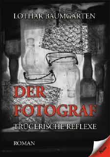 Lothar Baumgarten - Der Fotograf