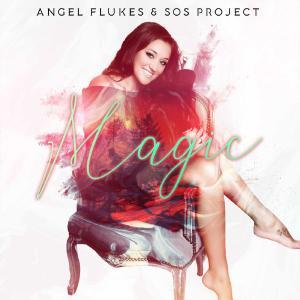 Angel Flukes & SOS Project | Magic